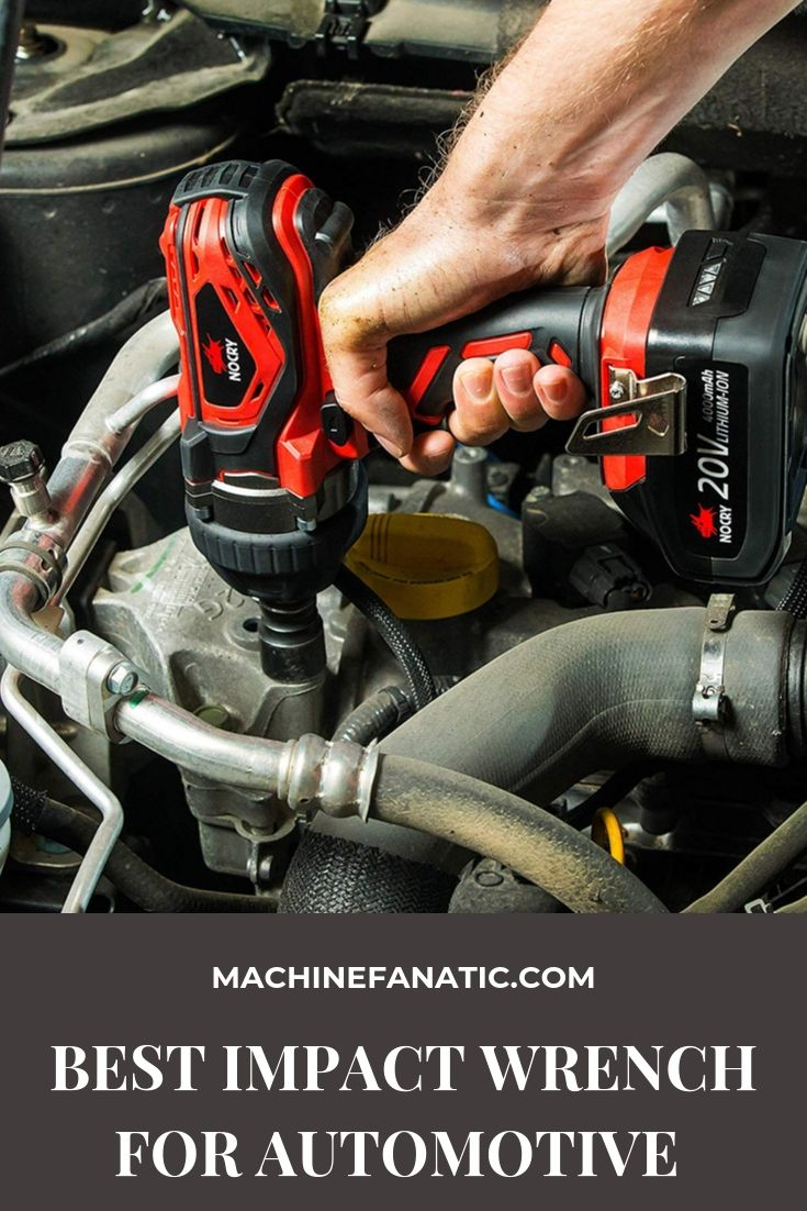 10 Best Impact Wrench For Automotive Guide Reviews 2020 Machine Fanatic